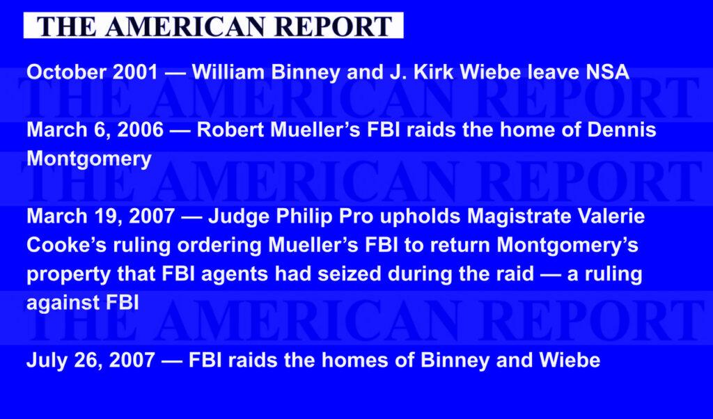 FBI RAID TIMELINE: BINNEY, WIEBE, MONTGOMERY