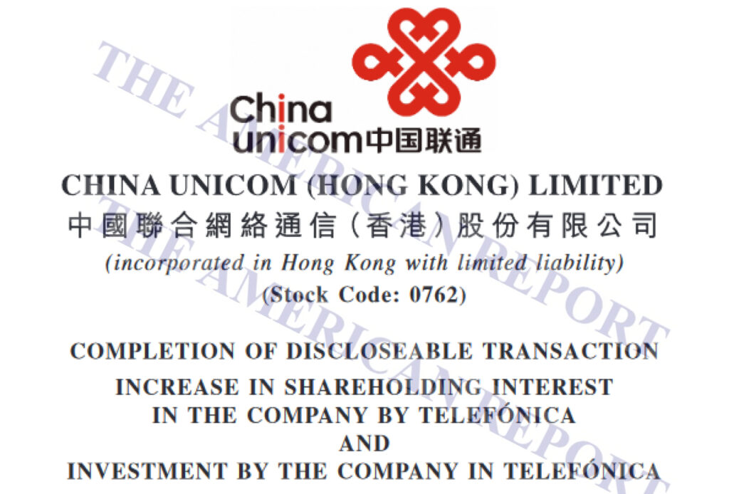 CHINA UNICOM - TELEFONICA - THE AMERICAN REPORT