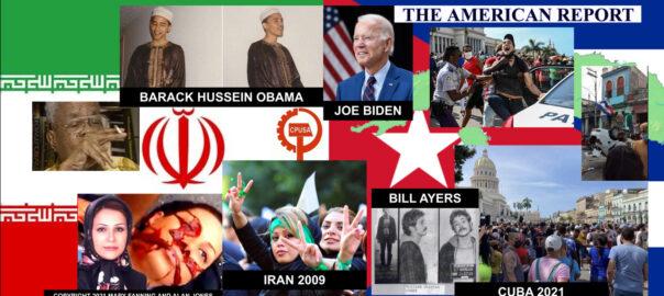 OBAMA - IRAN - BIDEN - CUBA - THE AMERICAN REPORT